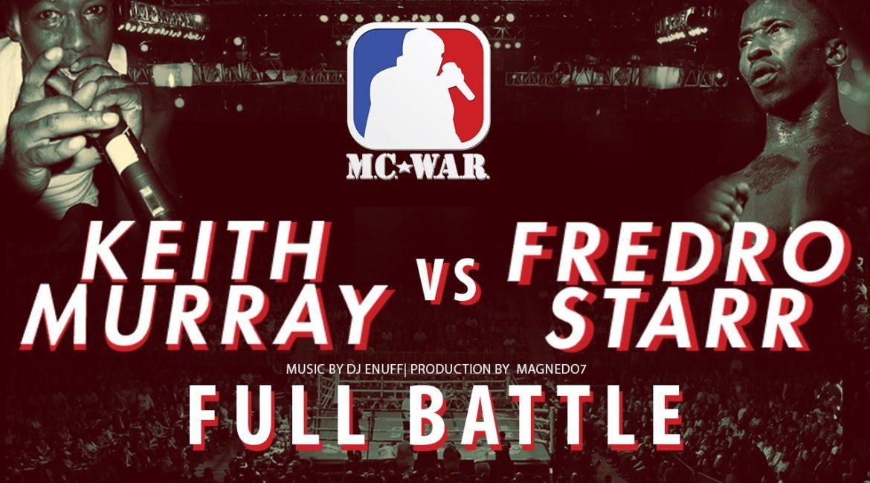 Keith Murray Vs Fredro Starr (MC WAR)