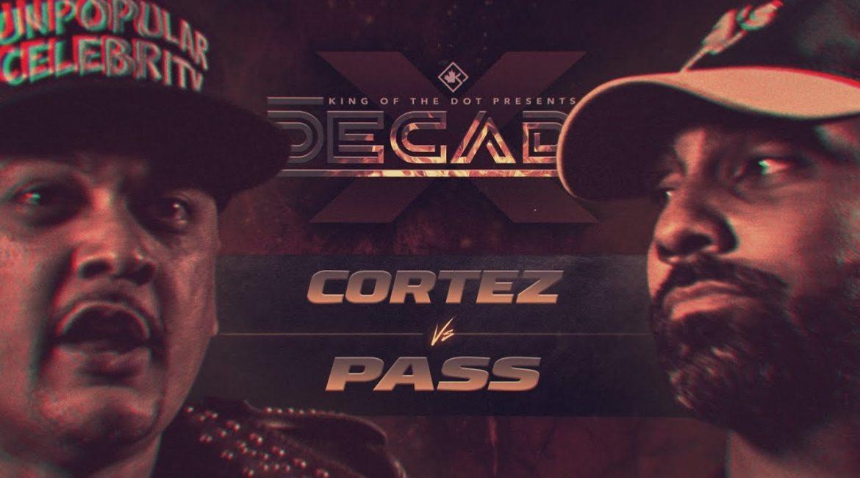 KOTD – Cortez vs Pass | #DECADE